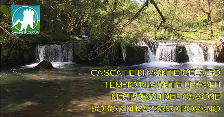 Escursione da Calcata alle Cascate di Montegelato